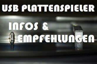 USB Plattenspieler - Infos und Empfehlungen